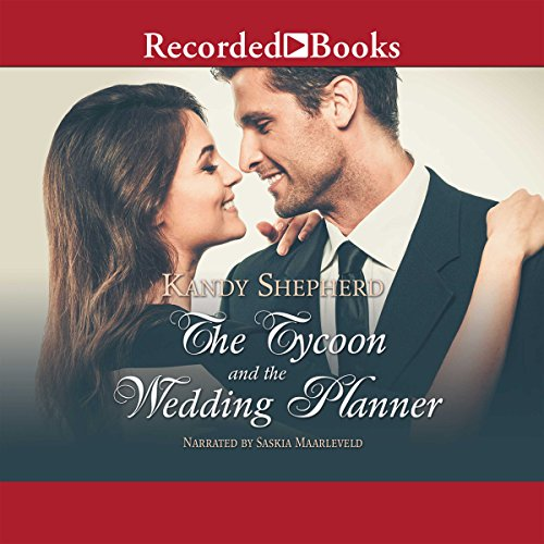 The Tycoon and the Wedding Planner audiobook cover art