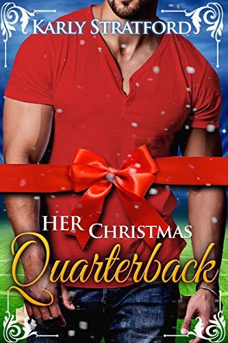 Her Christmas Quarterback: Sweet Football Christmas Romance (Eclipse Team Romances Book 4) (English Edition)