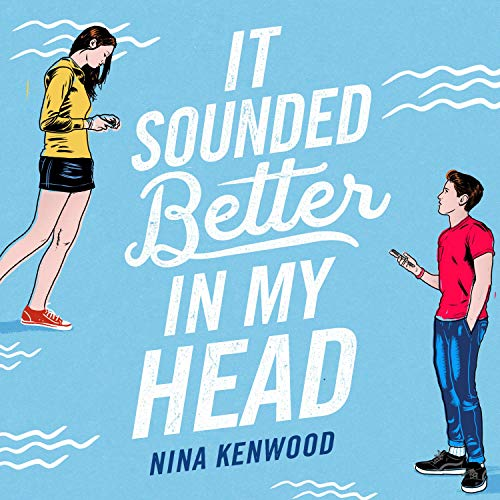 It Sounded Better in My Head audiobook cover art