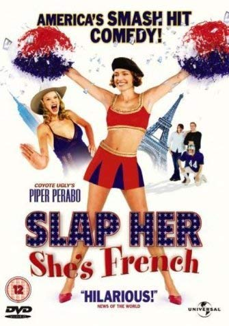 Slap Her, Shes French