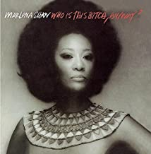 Who Is This Bitch, Anyway? by Marlena Shaw (2008-08-19)