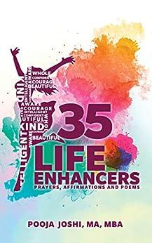 35 Life Enhancers: Prayers, Affirmations and Poems (English Edition) por [Pooja Joshi]