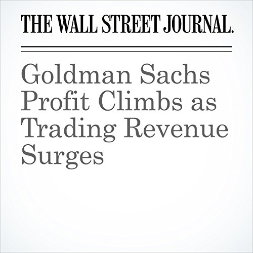 Goldman Sachs Profit Climbs as Trading Revenue Surges audiobook cover art