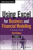 Using Excel for Business and Financial Modelling: A Practical Guide