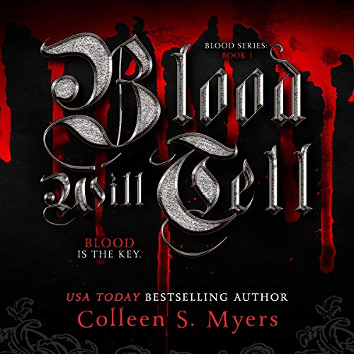 Blood Will Tell: The Blood Is the Key audiobook cover art