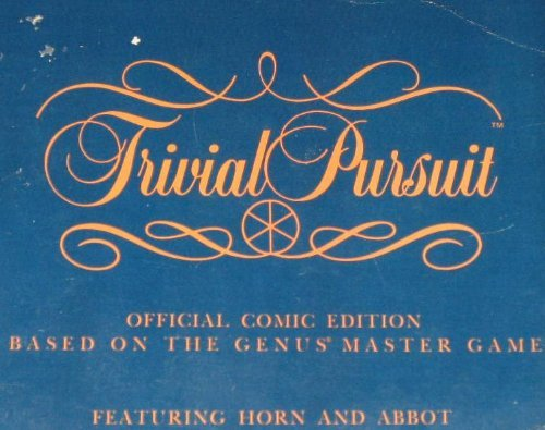 Trivial Pursuit: Official Comic Edition Based on the Genus Master Game: Featuring Horn and Abbot