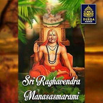 Sri Raghavendra Manasasmarami
