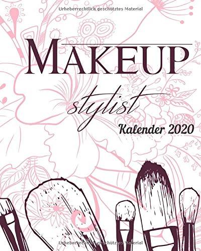 Make-up Stylist Kalender 2020: Tag für Tag Kalender für Make-up Artist, Braut Stylisten, Terminplaner, Terminbuch, stündliche Zeitangabe, make-up vorlagen