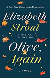 Books Set in Maine: Olive, Again by Elizabeth Strout. Visit www.taleway.com to find books from around the world. maine books, maine novels, maine literature, maine fiction, maine authors, best books set in maine, popular books set in maine, books about maine, maine reading challenge, maine reading list, augusta books, portland books, bangor books, maine books to read, books to read before going to maine, novels set in maine, books to read about maine, maine packing list, maine travel, maine history, maine travel books