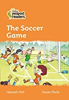 Level 4 – The Soccer Game (Collins Peapod Readers)