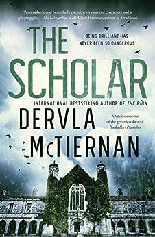 The Scholar (Cormac Reilly Book 2) by [Dervla McTiernan]