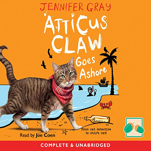 Atticus Claw Goes Ashore                   By:                                                                                                                                 Jennifer Gray                               Narrated by:                                                                                                                                 Joe Coen                      Length: 4 hrs and 27 mins     Not rated yet     Overall 0.0