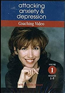 Attacking Anxiety & Depression Coaching Video, Volume 1, Sessions 1-5, Lucinda Bassett