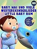 Baby Hai und viele weitere Kinderlieder - Little Baby Bum