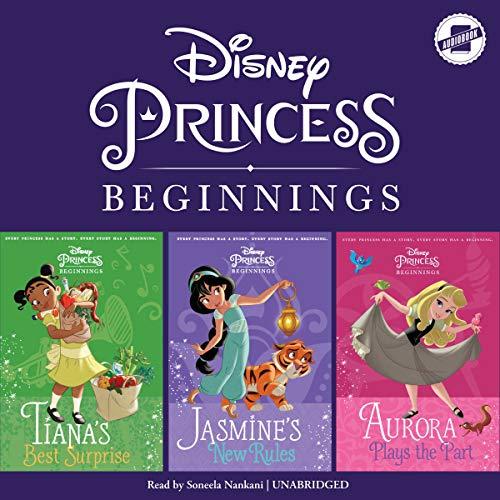 Disney Princess Beginnings: Jasmine, Tiana & Aurora audiobook cover art