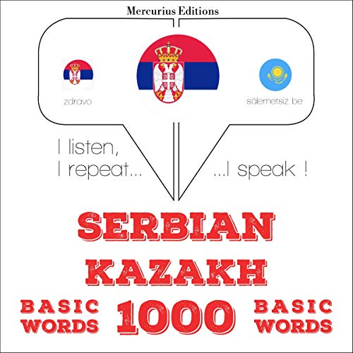 『Serbian - Kazakh. 1000 basic words』のカバーアート