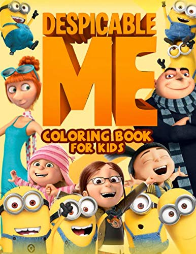 Despicable Me Coloring Book For Kids: Ideal Gift For Minions Fan