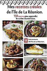 Mes recettes créoles de l'île de La Réunion