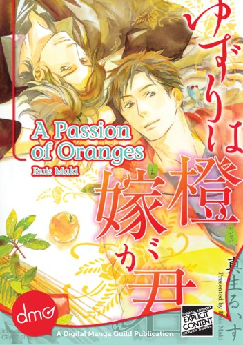 A Passion Of Oranges (Yaoi Manga) (English Edition)