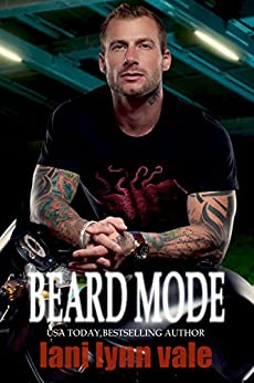 Beard Mode (The Dixie Warden Rejects MC Book 1) by [Lani Lynn Vale]