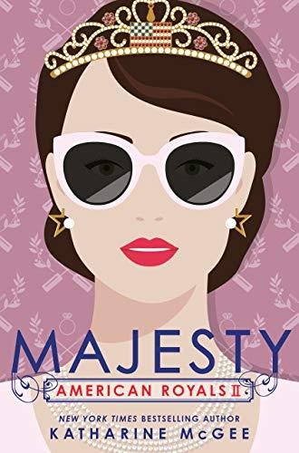 Amazon.com: American Royals II: Majesty eBook: McGee, Katharine ...