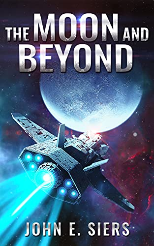 Featured Sci-fi: The Moon and Beyond by John E. Siers