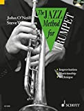 The Jazz Method for Trumpet: The Modern Way to Play the Trumpet. Trompete. Lehrbuch mit CD. (Tutor Book & Cd)