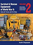 world war 2 equipment - Survival & Rescue Equipment of World War II-Army Air Forces and U.S. Navy Vol.2