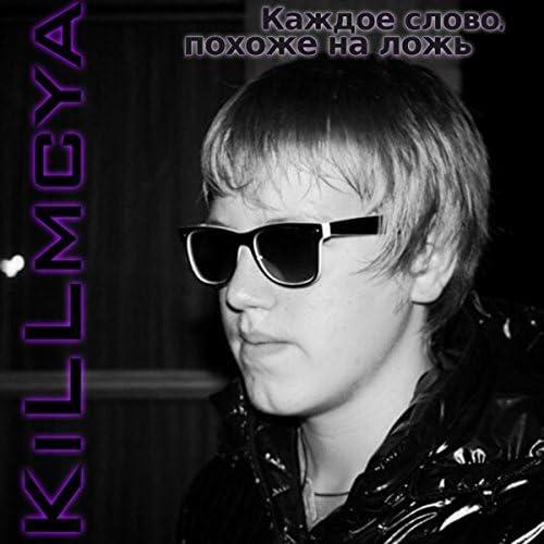 KiLLmcya