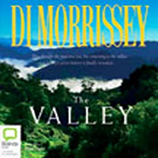 The Valley                   By:                                                                                                                                 Di Morrissey                               Narrated by:                                                                                                                                 Kate Hood                      Length: 17 hrs and 35 mins     16 ratings     Overall 4.2