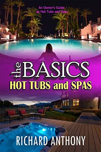 theBASICS: Hot Tubs and Spas (English Edition)