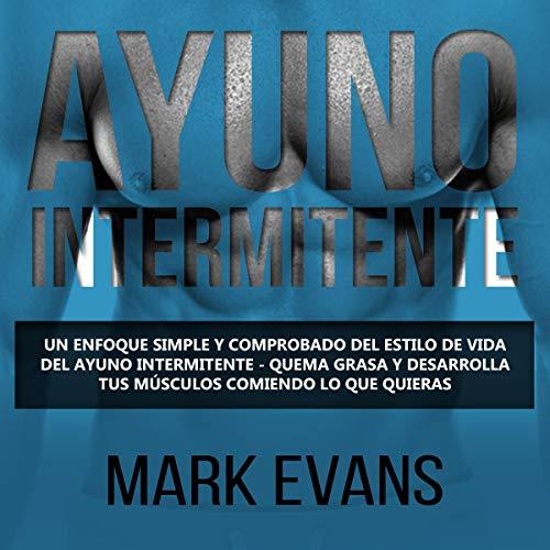 Couverture de Ayuno Intermitente [Intermittent Fasting]