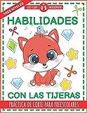 Habilidades con las tijeras. Práctica de corte para preescolares.: Libro de actividades para niños