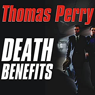 Death Benefits                   By:                                                                                                                                 Thomas Perry                               Narrated by:                                                                                                                                 Michael Kramer                      Length: 13 hrs and 7 mins     435 ratings     Overall 4.2