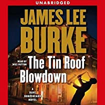 The Tin Roof Blowdown Audiobook By James Lee Burke