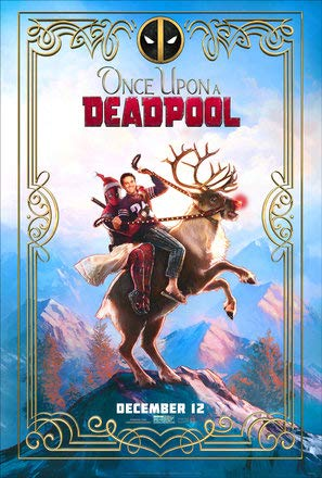 Once Upon A Deadpool 2 – Ryan Reynolds – U.S Movie Wall Poster Print - 30cm x 43cm / 12 inches x 17 inches