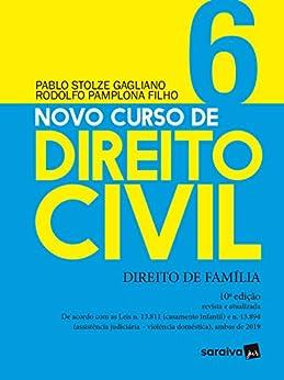 Novo Curso de Direito Civil Vol 6 - Direito de Família - 10ª Ed. 2020