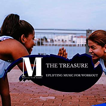The Treasure - Uplifting Music For Workout
