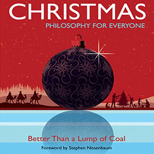 Christmas: Philosophy for Everyone cover art