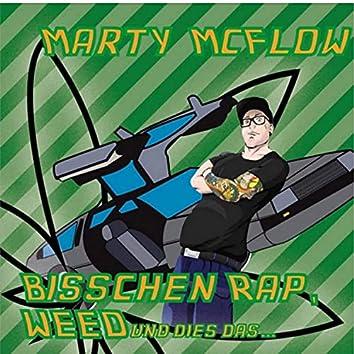 Bisschen Rap, Weed und dies das EP