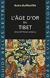 L' Âge d'or du Tibet - (XVIIe et XVIIIe siècles)