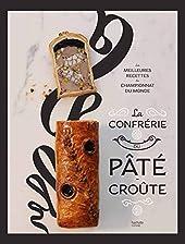 La Confrérie du Pâté-Croûte d'Organisateurs du championnat du monde de Pâté croûte