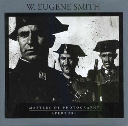 W.Eugene Smith (Masters of Photography S.)