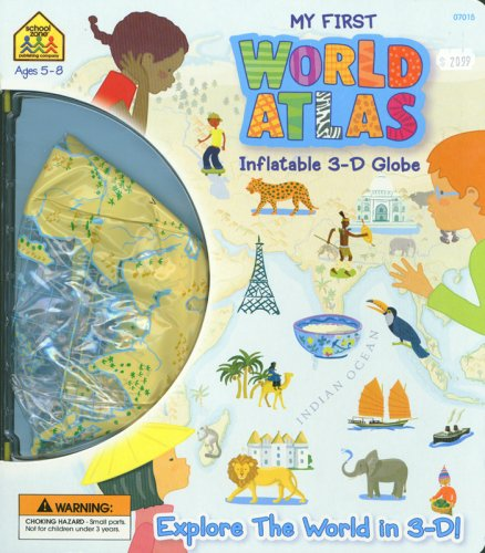 My First World Atlas: Inflatable 3-D Globe