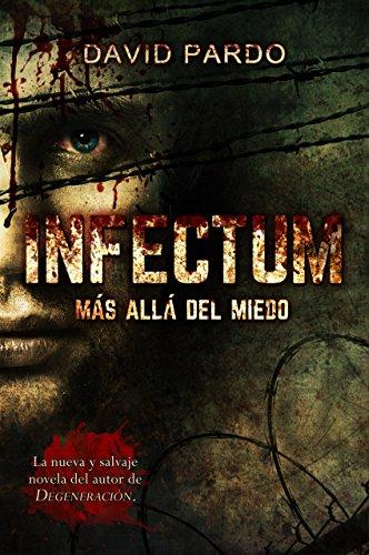 INFECTUM (Edición completa): (El survival horror más vendido en Amazon)