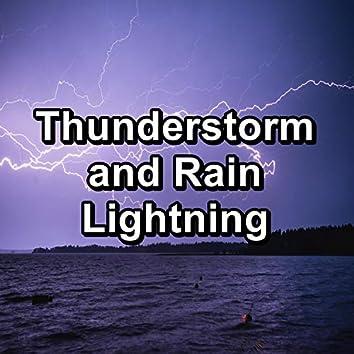 Thunderstorm and Rain Lightning