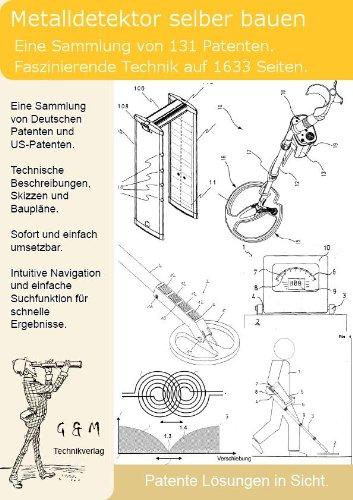Metalldetektor selber bauen: Nutzen Sie jetzt 131 Patente!