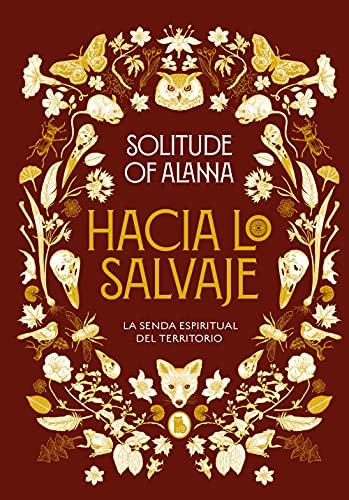 Hacia lo salvaje de Solitude of Alanna