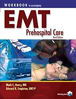 EMT Prehospital Care: Workbook