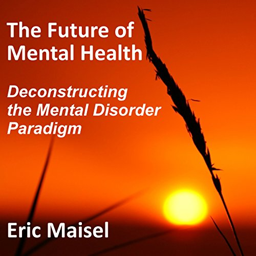 The Future of Mental Health audiobook cover art